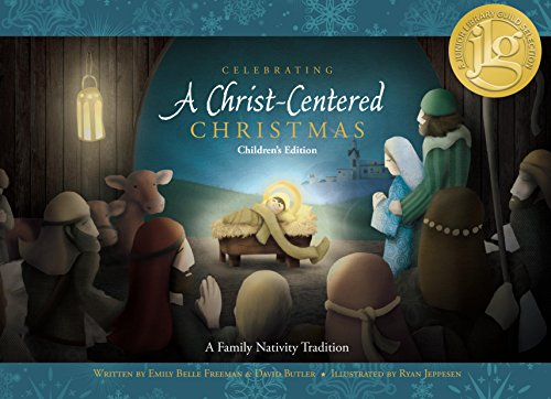 Celebrating a Christ-centered Christmas: Children's Edition