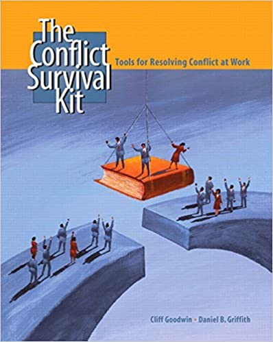 Book The Conflict Survival Kit: Tools for Resolving Conflict at Work by Cliff B. Goodwin (2006-03-20)