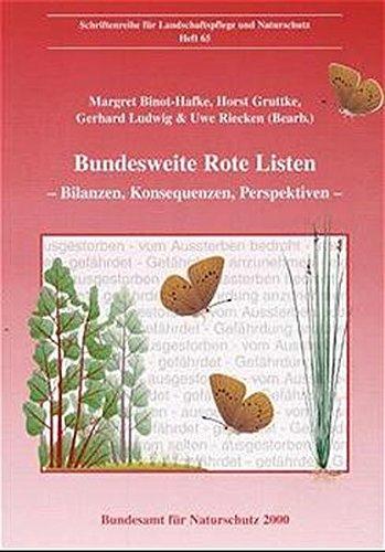 Bundesweite Rote Listen  Bilanzen Konsequenzen Perspektiven  Schriftenreihe Für Landschaftspflege Und Naturschutz