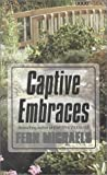 Captive Embraces, Fern Michaels, 0783891598