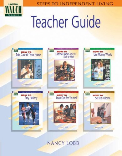 Steps To Independent Living: Teacher's Guide (Steps to Independent Living Series SER)