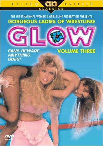 G.L.O.W. Vol. 3: Fans Beware (The Glow Store Inc)