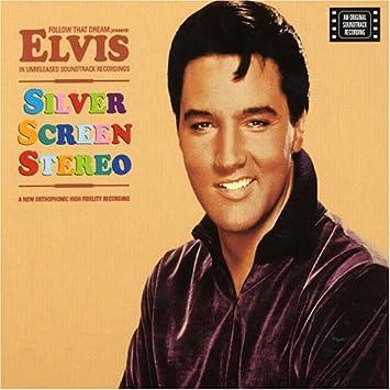 Elvis Presley - Silver Screen Stereo - Amazon com Music