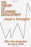 Theory of Economic Development (Social Science Classics Series)