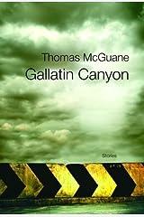 Gallatin Canyon (Vintage Contemporaries) Kindle Edition