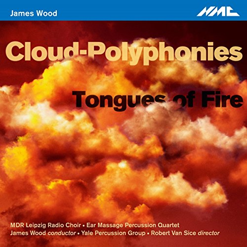 James Wood: Tongues of Fire - Cloud Polyphonies (Group Percussion)
