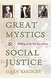 Great Mystics and Social Justice, Susan Rakoczy, 0809143070