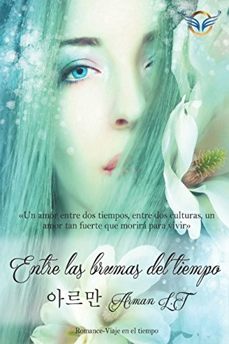 Entre las brumas del tiempo (Spanish Edition)