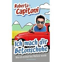 Roberto Capitoni Ich mach dir Betonschuhe