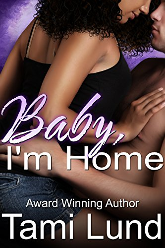 Baby, I'm Home by [Lund, Tami]