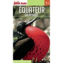 EQUATEUR 2018/2019 Petit Futé (Country Guide) (French Edition)