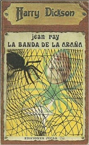 La banda de la araña: Jean Ray: Amazon com: Books