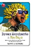 img - for Dream Merchants& Howboys: Mavericks, Nutters and the Road to Business Success (Capstone Trade) by Barry J. Gibbons (2003-12-04) book / textbook / text book