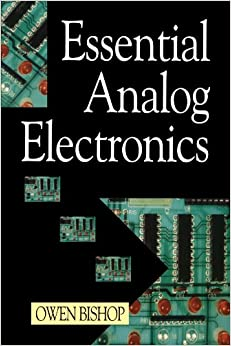 Essential Analog Electronics