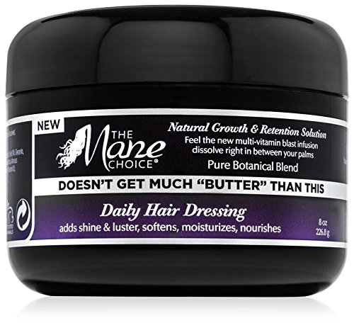 THE MANE CHOICE Doesn't Get Much Butter Than This Daily Hair Dressing - Hair Butter That Softens and Moisturizes Your Hair While Promoting Growth and Retention (8 Ounces/230 Milliliters)