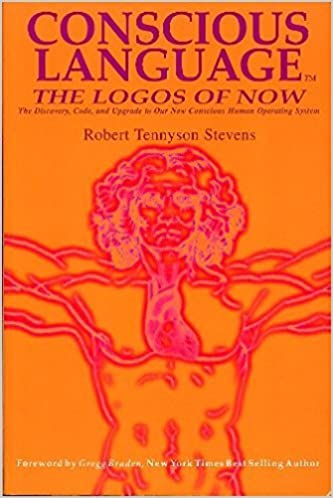 conscious language the logos of now the discovery code and
