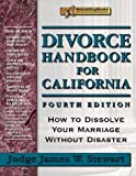 Divorce Handbook for California, James W. Stewart, 1886230234