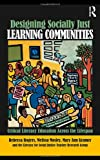 Designing Socially Just Learning Communities, Rebecca Rogers, 0415997623
