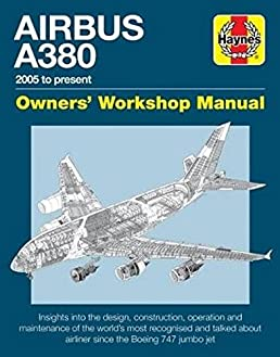 airbus a380 owner s workshop manual 2005 to present robert wicks rh amazon com U.S. Army Technical Manuals Automotive Technical Manuals