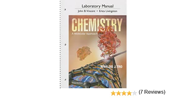 Laboratory manual for chemistry a molecular approach 3rd edition laboratory manual for chemistry a molecular approach 3rd edition nivaldo j tro john j vincent erica j livingston 9780321813770 amazon books fandeluxe Images