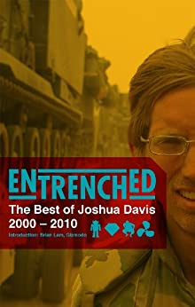 Entrenched: The Best of Joshua Davis by [Davis, Joshua]