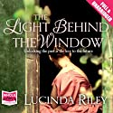 The Light Behind the Window Audiobook by Lucinda Riley Narrated by Gerri Halligan