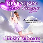 Operation: Date Escape | Lindsey Brookes