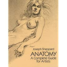 Anatomy: A Complete Guide for Artists (Dover Anatomy for Artists) by Joseph Sheppard (2003-03-28)
