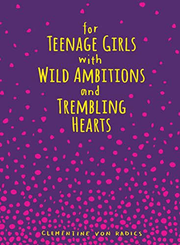 For Teenage Girls With Wild Ambitions and Trembling Hearts (Sarah Kay Best Poems)