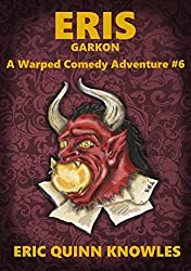 ERIS: Garkon (Warped Comedy Adventure Book 6)