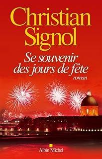 Se souvenir des jours de fête, Signol, Christian