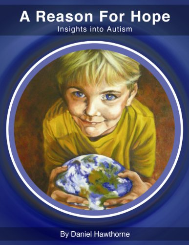 A Reason for Hope: Insights into Autism - Popular Autism Related Book