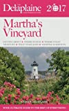 MARTHA'S VINEYARD - The Delaplaine 2017 Long Weekend Guide (Long Weekend Guides)