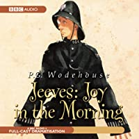 Jeeves: Joy in the Morning (Dramatisation)