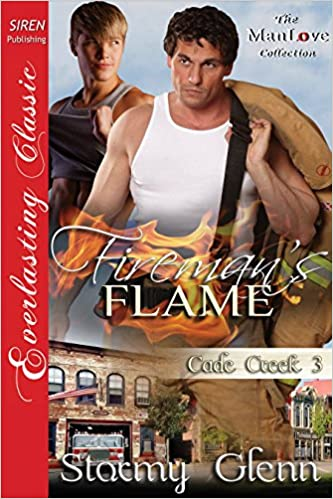 Fireman's Flame [Cade Creek 3] (Siren Publishing Everlasting