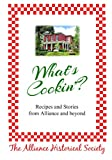 What's Cookin'?: Recipes and Stories from Alliance and Beyond