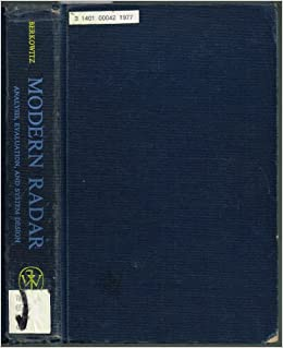 Modern Radar Analysis Evaluation And System Design Raymond S Berkowitz 9780471070337 Amazon Com Books