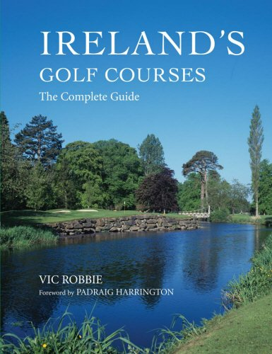 Ireland's Golf Courses: The Complete Guide