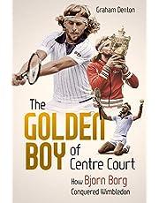 The Golden Boy of Centre Court: How Bjorn Borg Conquered Wimbledon