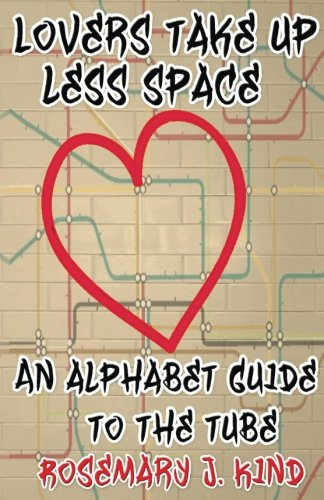 Lovers Take Up Less Space: An alphabet guide to the Tube (Lovers Dog Tube)
