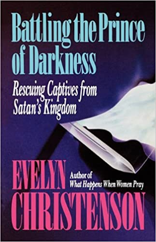 Battling the Prince of Darkness: Rescuing Captives from Satan's Kingdom
