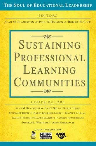 Sustaining Professional Learning Communities (The Soul of Educational Leadership Series)