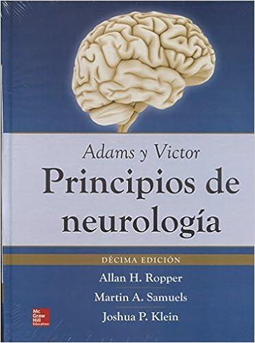ADAMS. PRINCIPIOS DE NEUROLOGIA: Amazon.es: Allan Ropper, Martin Samuels, Joshua Klein: Libros