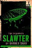 The Demonata Slawter