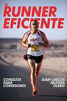 Consejos  para corredores EL RUNNER EFICIENTE (Spanish Edition) by [Arjona, Atletismo]