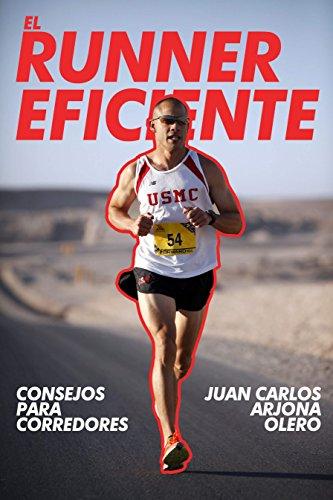 Consejos para corredores : El runner eficiente (Spanish Edition) cover