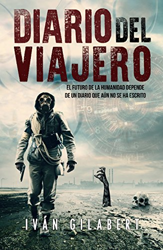 Diario del viajero de Iván Gilabert