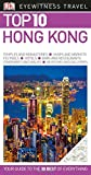 Top 10 Hong Kong (Eyewitness Top 10 Travel Guide)