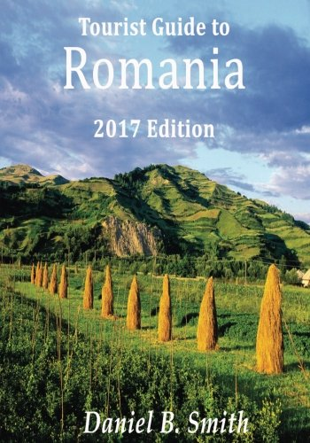 Romania: 2017 tourist's guide