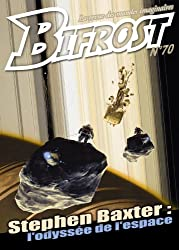 Bifrost n° 70: Spécial Stephen Baxter (French Edition)